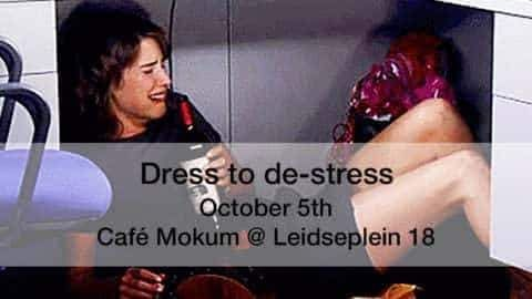Borrel #2: Dress to de-stress