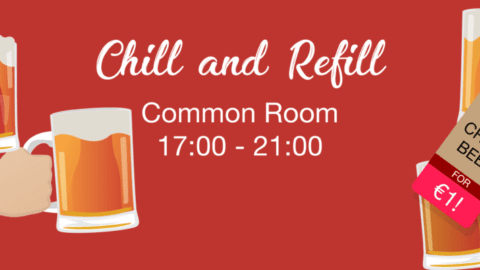 Chill & Refill @ the Common Room (Bier €1)