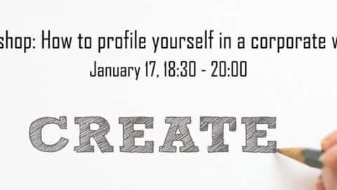 Workshop: hoe profileer je jezelf in een bedrijfswereld