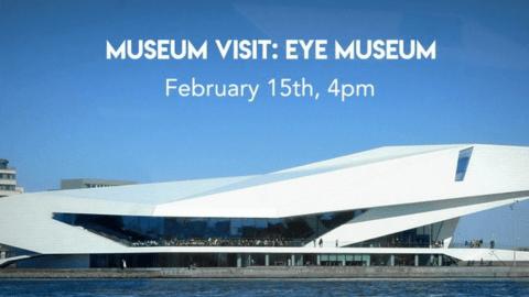 Museum bezoek: Eye Museum
