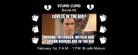 Borrel #6: Stupid Cupid!